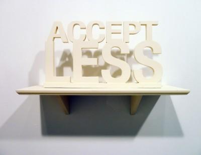 Accept Less