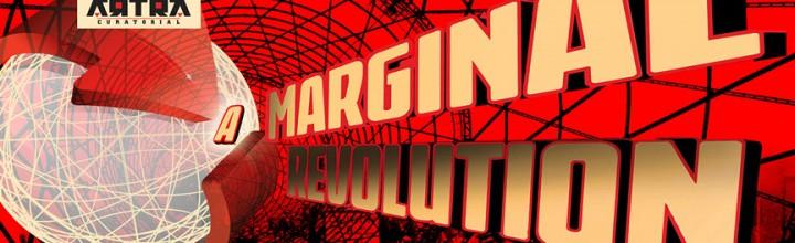 Marginal Revolution – KUAD Gallery – ARTRA